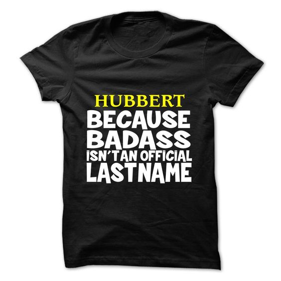 [Best tshirt name meaning] HUBBERT Shirts This Month Hoodies, Tee Shirts