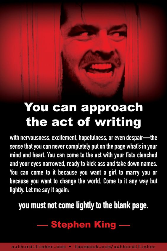 """Bestselling author Stephen King from his book, """"On Writing: A Memoir of the Craft."""" #WritingInspiration #StephenKing #TheShining #writing #howtowrite"""