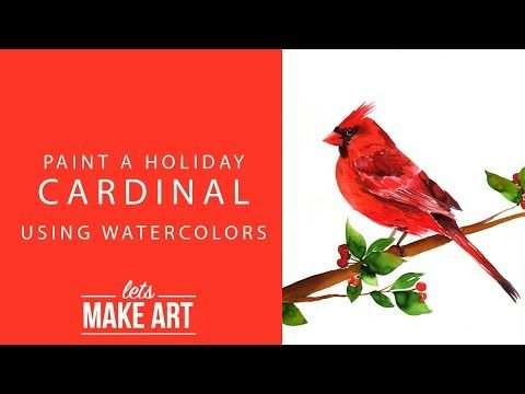 650 Cardinal Watercolor Art Tutorial Youtube Let S Make Art