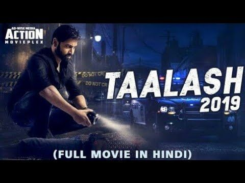 Talaash 2019 New Released Full Hindi Dubbed Movie New Movies