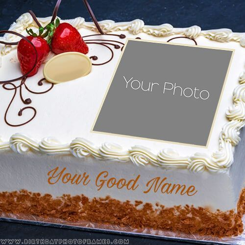 Birthday Cake With Name And Photo Editor Online Free In 2020 Happy Birthday Cake Pictures Birthday Wishes Cake Happy Birthday Cakes