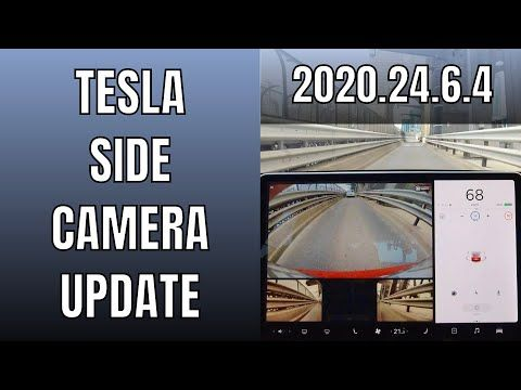 Tesla S Side Repeater Cameras Will Be Full Screen When Signaling Musk Confirms Tesla Camera Software Update