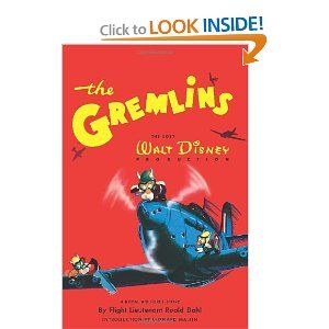 The Gremlins: Roald Dahl, Artists and Writers Guild, The Disney Studios: 9781593074968: Amazon.com: Books