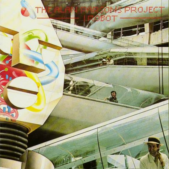 Alan Parsons Project - I Robot (1977): One of the records my Mom used to play.