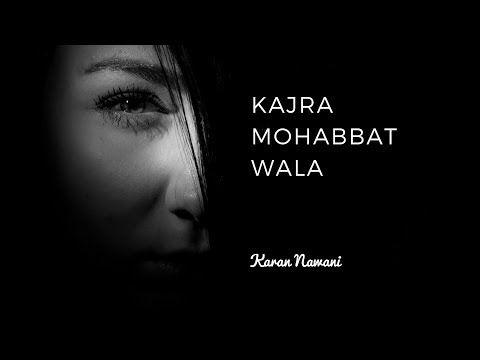 Kajra Mohabbat Wala Karan Nawani Cover Asha Bhosle Shamshad Begum Youtube Original Song Cover Asha Bhosle