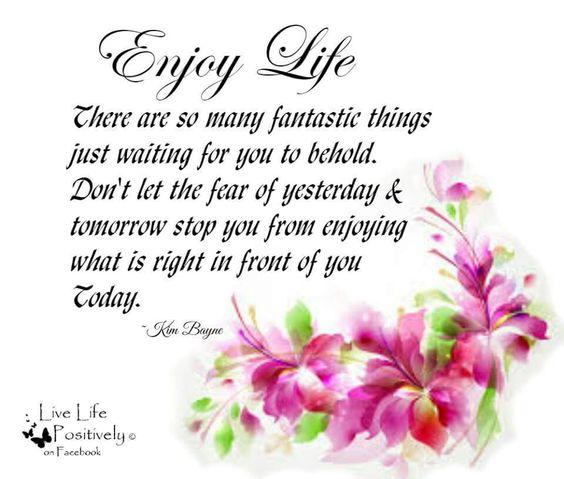 Enjoy life: