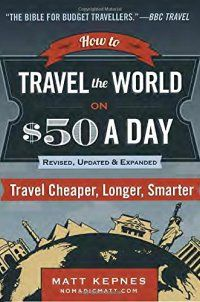 How to Travel the World on $50 a Day: Re - How to Travel the World on $50 a Day: Revised: Travel Cheaper, Longer, Smarter by Matt Kepnes 399173285  For close to a decade, Matt Kepnes (aka Nomadic Matt) has used his massively popular travel blog to teach readers how to travel the world on a budget.   Traditional media shows you e... - http://lowpricebooks.co/2016/10/how-to-travel-the-world-on-50-a-day-re/