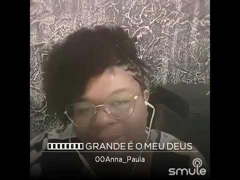 Quao Grande E Meu Deus Soraya Moraes By Anna Youtube Hinos