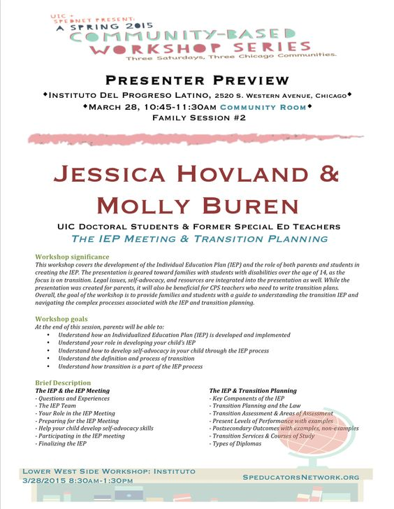 Presenter Preview #9... Jessica Hovland & Molly Buren, our very own SpEd doc students at UIC and former SpEd teachers, will be presenting THIS Saturday at our last workshop at Instituto (2520 W. Western Ave). Presenting to families on the IEP meeting and transition portion of the IEP... good info for educators too!. RSVP:http://goo.gl/forms/PNtL5RGwVn