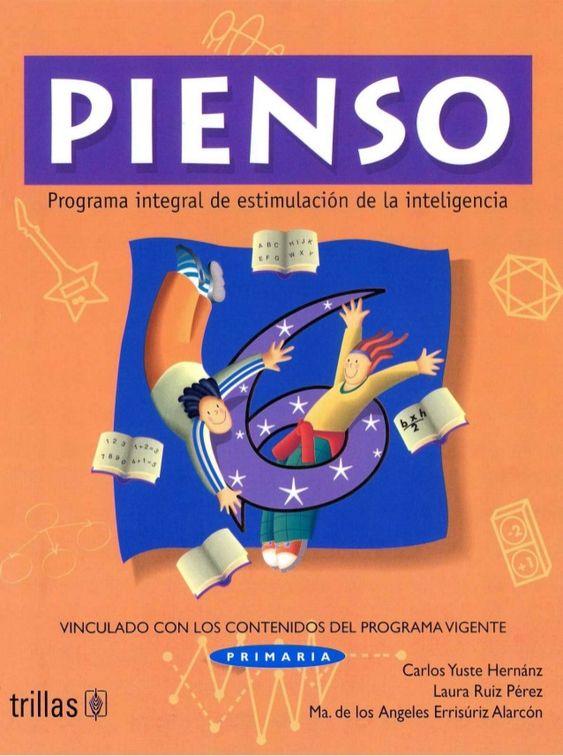 Programa integral de estimulación de la inteligencia trillas C~J VINCULADO CON LOS CONTENIDOS DEL PROGRAMA VIGENTE P R I M...