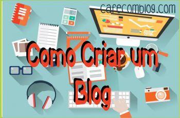 Como Criar um Blog Cafecomblog.com