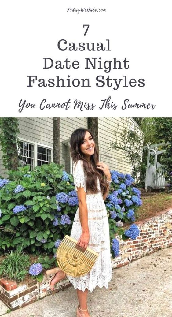 7 casual date night fashion styles for summer- todaywedate.com