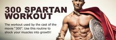 You've seen the movie 300, now get the body. This is the intense 300 Spartan workout used by the cast of the movie that delivers results.