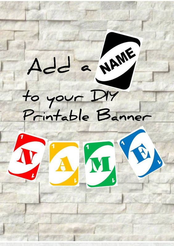 UNO Name Banner - Add your child\u0027s name - DIY Printable Files The