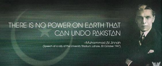 There is no Power on Earth that can undo PAKISTAN...       Quaid-e-Azam Muhammad Ali Jinnah