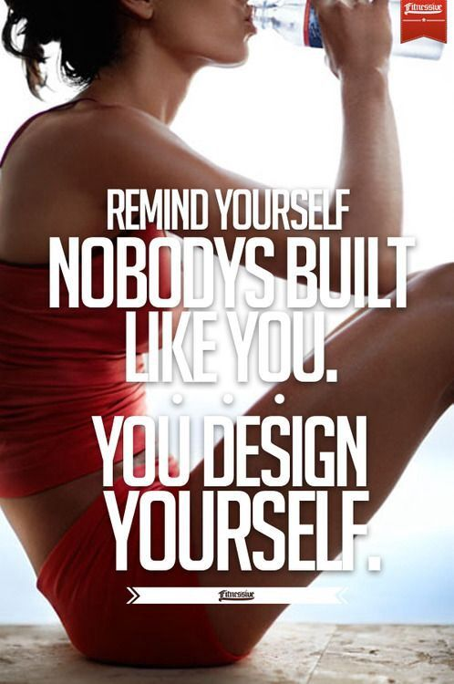 You are your own person, believe in yourself! Fitness motivation
