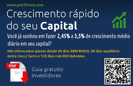 Você já sonhou em fazer 2,45% a 3,5% de crescimento médio diário em seu capital? www.pix5fund.com/l.php?id=11
