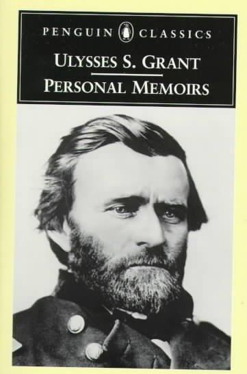 Personal Memoirs of U.S. Grant (Penguin Classics)