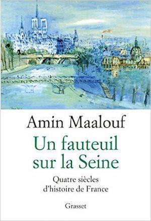 Un fauteuil sur la Seine (2016) – Amin Maalouf