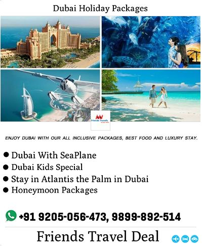 dubai tour packages offers with friends travel deal