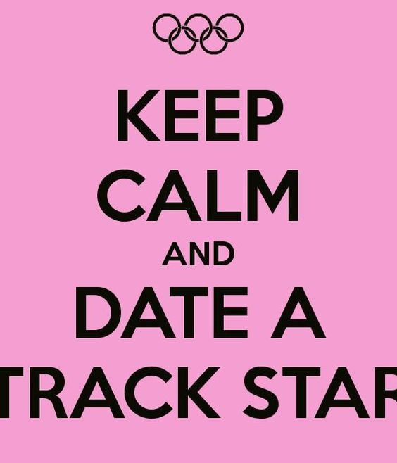 """Twitter / hurdler_probz: """"Keep Calm and Date a Track ..."""