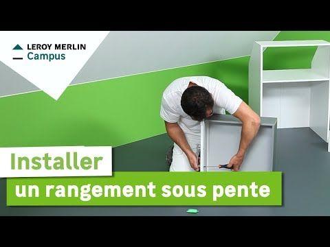 Comment Installer Un Rangement Sous Pente Leroy Merlin Youtube Rangement Sous Pente Pente Placard Sous Pente