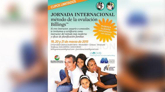 El Departamento de Pastoral Familiar e Infancia de la Conferencia Episcopal Venezolana está organizando una Jornada Internacional sobre el Método de Ovulación Billings para el próximo 19, 20 y 21 de marzo y ofrece certificación como instructor.