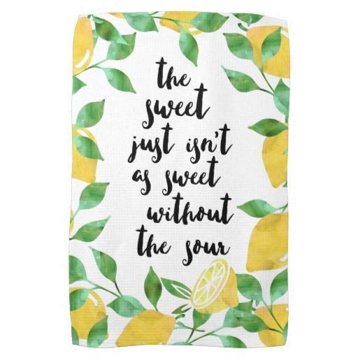 Sweet and Sour Lemon Quote Kitchen Towel: