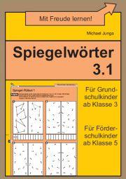 Spiegelwörter 3.1 | Wahrnehmung | Nach Thema | Unterrichtsmaterialien, Arbeitsblätter & Übungsblätter | Mein-Unterrichtsmaterial.de