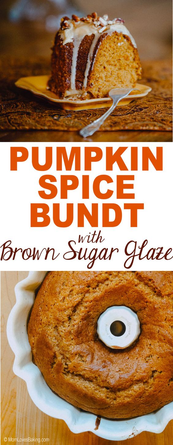 Pumpkin Spice Bundt Cake with Brown Sugar Glaze PUMPKIN SPICE BUNDT CAKE WITH BROWN SUGAR GLAZE