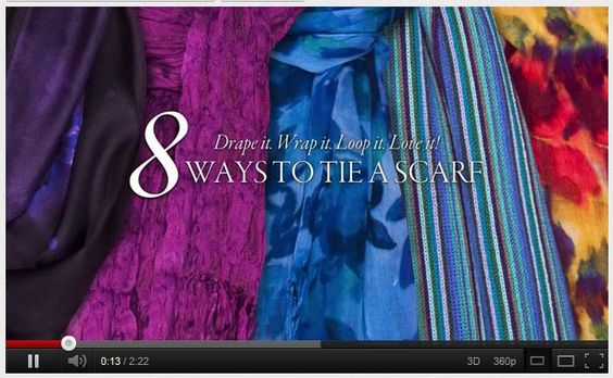 Video - 8 Ways to Tie a Scarf by Coldwater Creek