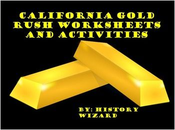 This lesson plan collection includes four lesson plans/worksheets covering the California Gold Rush. My students really enjoy the miner role-playing game and the miner journaling activity. Two primary sources worksheets are included and they usually take students twenty minutes to finish.