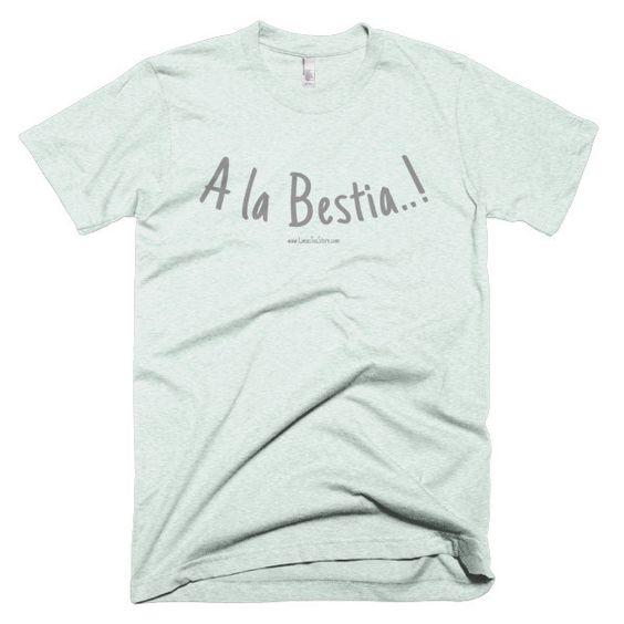 """""""A la Bestia"""" Men's t-shirt"""
