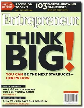 Think Big ! You can be the next starbucks !