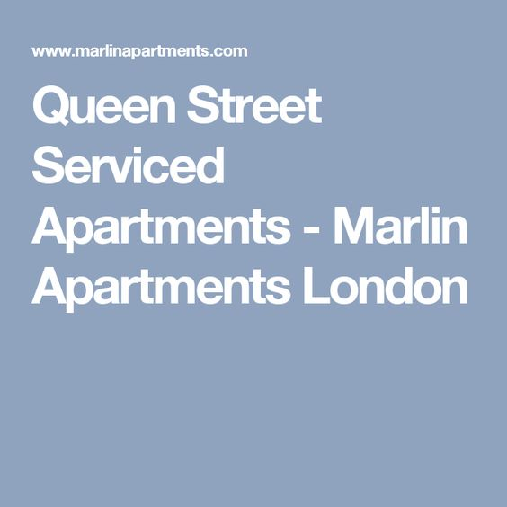 Queen Street Serviced Apartments - Marlin Apartments London