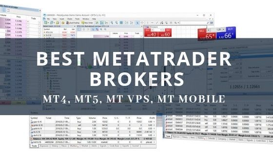 Looking For The Metatrader Brokers We Have Selected 5 Of The Most