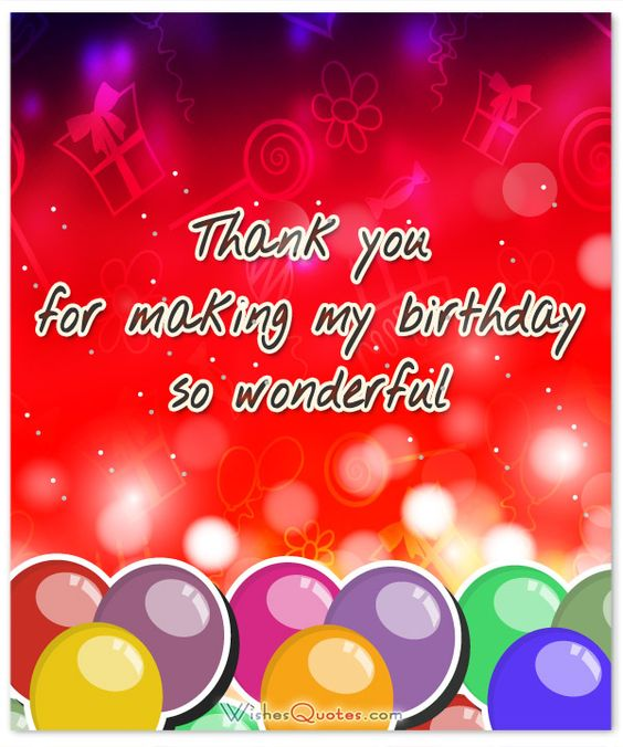 Thanks For Ur Wishes Quotes: Thank You Messages For Coming To My Birthday Party
