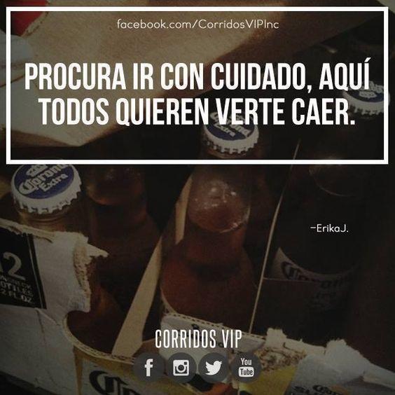 Cuidado.!   ____________________ #teamcorridosvip #corridosvip #corridosybanda #corridos #quotes #regionalmexicano #frasesvip #promotion #promo #corridosgram