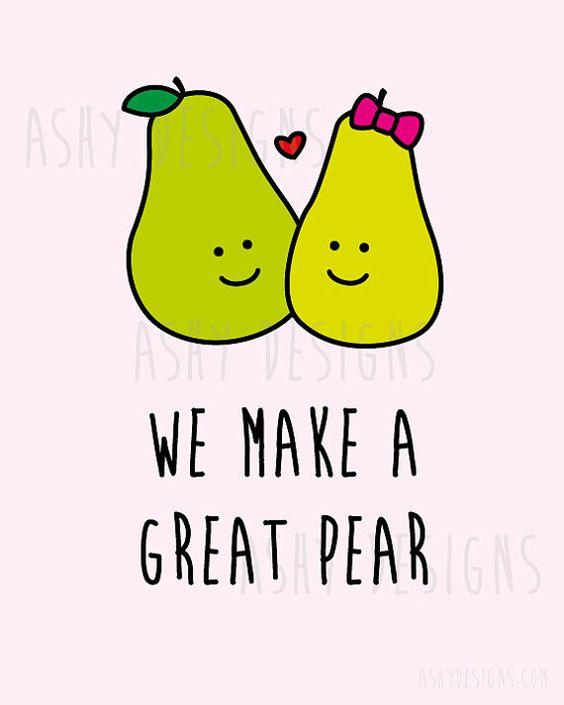 WE MAKE A GREAT PEAR - Wedding Anniversary Valentine's Day Birthday Gift - Printable Artwork by AshyDesigns, $9.00