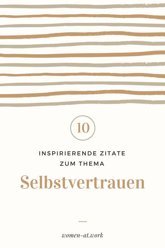 10 inspirierende Zitate zum Thema Selbstvertrauen