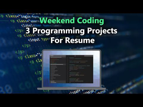 Weekend Coding Projects For Resume In 2020 Coding Resume Machine Learning Projects