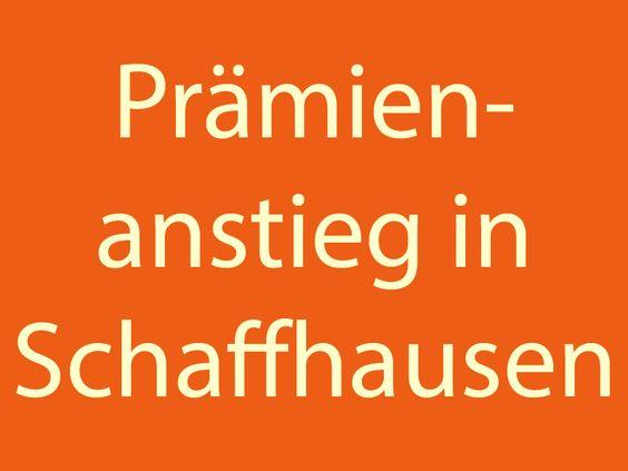 Die durchschnittlichen Krankenkassenprämien steigen im nächsten Jahr im Kanton Schaffhausen stärker als im Schweizer Durchschnitt.  Hier erfährst du die News: http://www.krankenkasse-wechsel.ch/krankenkasse-in-schaffhausen-steigen-die-pramien-2016-stark/#/rechner