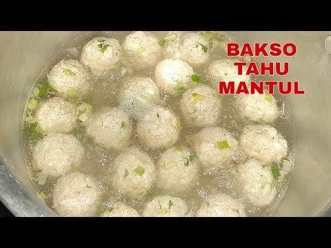 Resep Bakso Tahu Tanpa Daging Gurih Kenyal Enak Youtube Di 2020 Resep Daging Makanan
