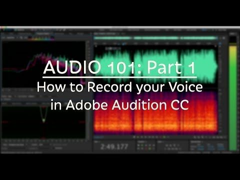 Audio 101 How To Record Your Voice With Adobe Audition Cc Part 1 Adobe Audition Audition Learn Singing