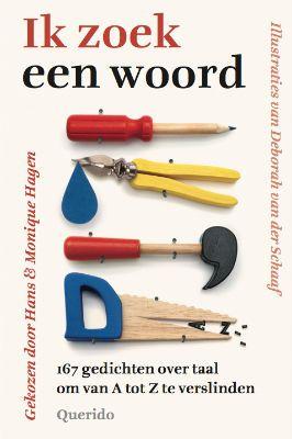 Ik zoek een woord; 19 tips en uitgewerkte lesideeën met achtergrondinformatie bij de gedichten over taal. Voor het basis- en voortgezet onderwijs.