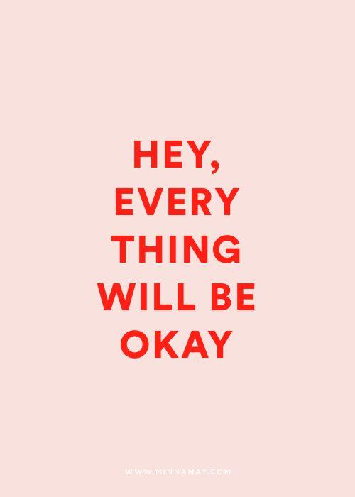Ei, tudo vai ficar bem