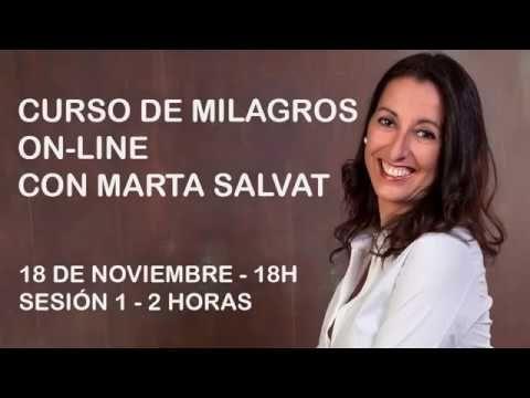 Sesión 1 9 De Un Grupo De Estudio De Un Curso De Milagros Por Marta Salvat Youtube Un Curso De Milagros Cursillo Vida Después De La Muerte
