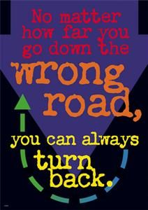 """""""No matter how far you go down the wrong road, you can always turn back."""" #classroom #wordstoliveby $3.49"""