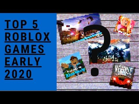 5 Best Games On Roblox Early 2020 The 5 Best Games On Roblox That