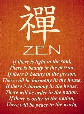 Find Your Zen Because A Peaceful World Begins With The